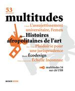 53. Multitudes 53. Automne 2013