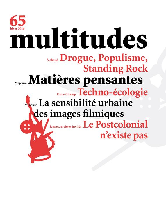 65. Multitudes 65. Hiver 2016