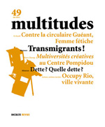 49. Multitudes 49 (juin 2012)
