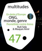 47. Multitudes 47, hiver 2011
