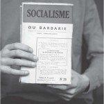Socialisme ou barbarie, photographie en couleur, 2012