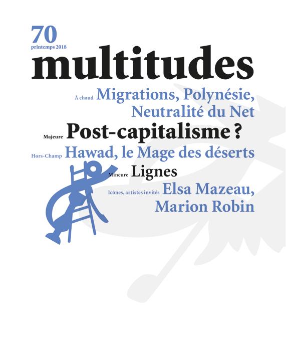 70. Multitudes 70. Printemps 2018