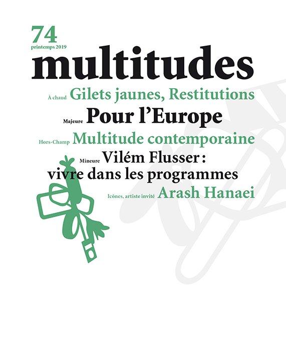 74. Multitudes 74. Printemps 2019