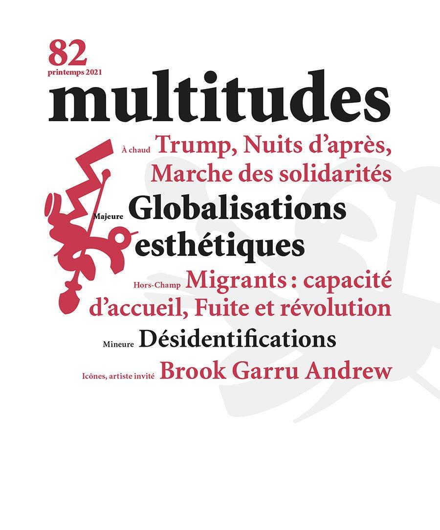 82. Multitudes 82. Printemps 2021
